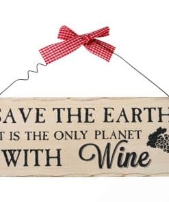Træskilt Wine Save the earth