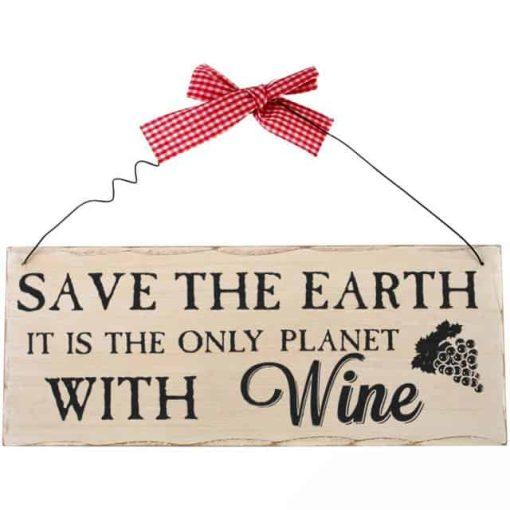 Træskilt Wine Save the earth